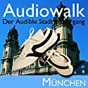 Audiowalk München Hörbuch von Taufig Khalil Gesprochen von: Taufig Khalil