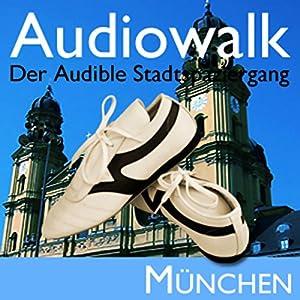 Audiowalk München Hörbuch