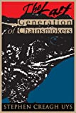 The Last Generation of Chainsmokers, Stephen Uys, 0595309941