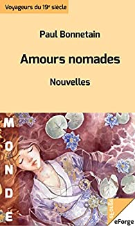 Amours nomades par Paul Bonnetain