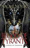 Download Blood of Tyrants: A Novel of Temeraire in PDF ePUB Free Online