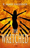 The Wretched (The Trace Trilogy Book 1)