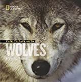 Face to Face with Wolves (Face to Face )