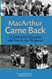 MacArthur Came Back: A Little Girl's Encounter With War in the Philippines