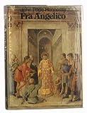 Fra Angelico, John Pope-Hennessy, 0801408555