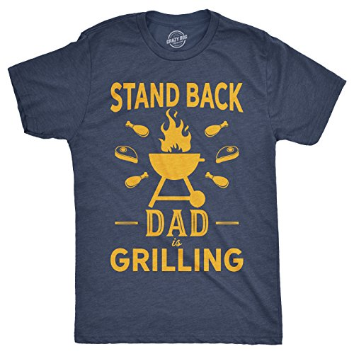 (Mens Stand Back Dad is Grilling Tshirt Funny Fathers Day BBQ Tee for Guys (Heather Navy) - XL )