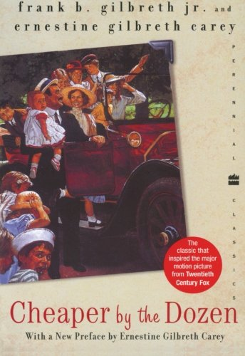 Cheaper by the Dozen (Perennial Classics)