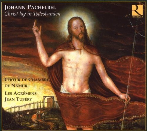 Pachelbel: Christ Lag In Todesbanden by Les Agremens - Tub 13