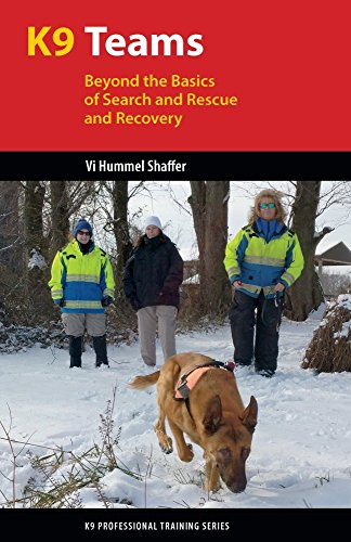 Team Collection Basics (K9 Teams: Beyond the Basics of Search and Rescue and Recovery (K9 Professional Training Series))