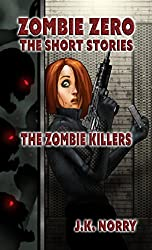 The Zombie Killers: Zombie Zero: The Short Stories Vol. 4