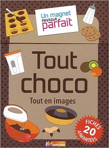 En ligne UN MAGNET PRESQUE PARFAIT TOUT CHOCOLAT epub pdf