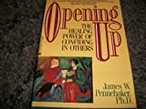 Opening Up, James W. Pennebaker, 0380708493