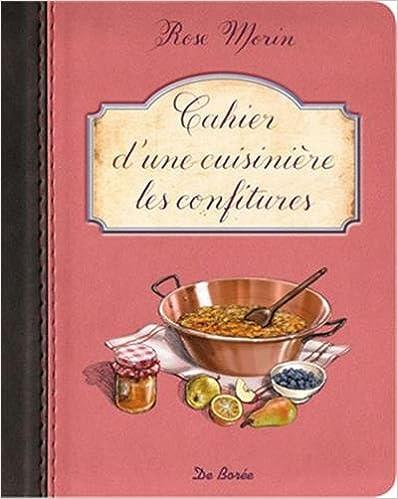 En ligne Cahier d'une cuisinière les Confitures pdf, epub ebook