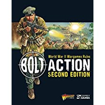 Bolt Action: World War II Wargames Rules: Second Edition