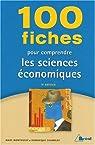 100 fiches pour comprendre les sciences économiques par Montoussé