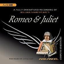 Romeo and Juliet: Arkangel Shakespeare