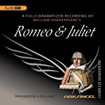Romeo and Juliet: Arkangel Shakespeare | William Shakespeare