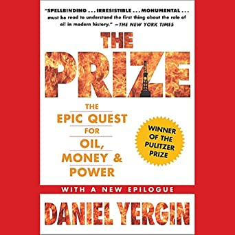 Amazon com: The Prize: The Epic Quest for Oil, Money & Power