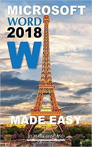 amazon microsoft word 2018 made easy mark dascano word