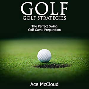 Golf: Golf Strategies Audiobook