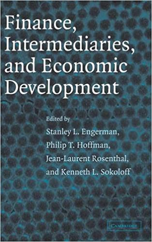 Finance, Intermediaries, and Economic Development