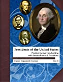 Presidents of the United States: Practice Cursive Handwriting with Quotes from U.S. Presidents (Classic Copywork: Cursive) (Volume 4)