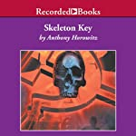 Skeleton Key: An Alex Rider Adventure | Anthony Horowitz