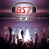 Masters of Ceremony [Explicit]