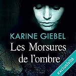 Les morsures de l'ombre | Karine Giebel