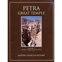 Petra Great Temple, Volume 1: Brown University Excavations  1993-1997