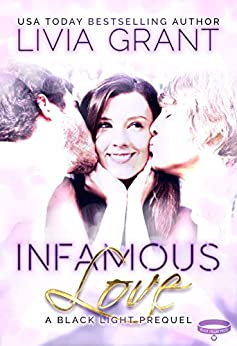 Infamous Love by [Grant, Livia]