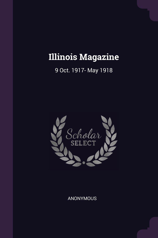 Download Illinois Magazine: 9 Oct. 1917- May 1918 pdf epub