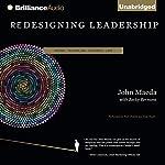 Redesigning Leadership | John Maeda
