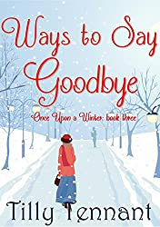 Ways to Say Goodbye (Once Upon a Winter Book 3)