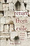img - for Return From Exile (A Jewish Woman's Journey Home) book / textbook / text book