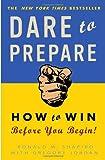 Dare to Prepare, Ronald M. Shapiro and Gregory Jordan, 0307451801