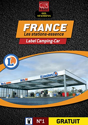 Guide des Stations-Essences en FRANCE - Label Camping-Car (French Edition) - France Label