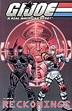 G.I. Joe Volume 2: Reckonings (G. I. Joe: A Real American Hero!)