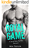 ROMANCE: SPORTS ROMANCE: Royal Game (A Second Chance Secret Baby Princess Romance) (Contemporary Bad Boy Baseball Romance)