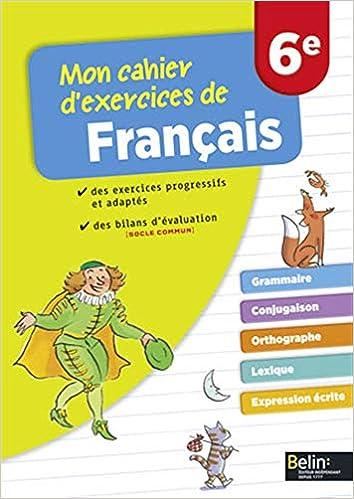 Amazon Fr Mon Cahier D Exercices De Francais 6e Eva