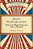 Zeneida and the Follies of Love and the Cat Who Changed into a Woman, Jean Francois Regnard, 1479400610