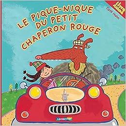 Le pique-nique du Petit Chaperon rouge : Livre Animé: Amazon ...