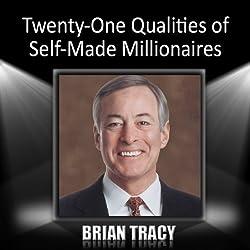 Twenty-One Qualities of Self-Made Millionaires