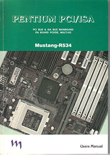 Pentium PCI/ISA Mustang R534 Users Manual Guide Instructions (Pci Cpu Pentium)