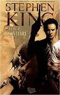 La Tour Sombre (comics), tomes 1 à 3 : The Gunslinger Born par King