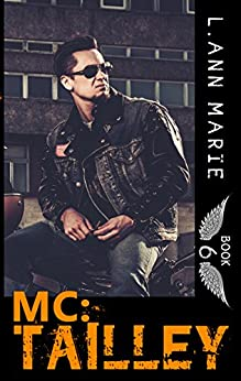 MC: Tailley: Book 6 (MC Series) by [Marie, L. Ann]