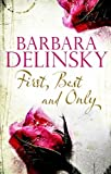 First, Best and Only, Barbara Delinsky, 0727881388