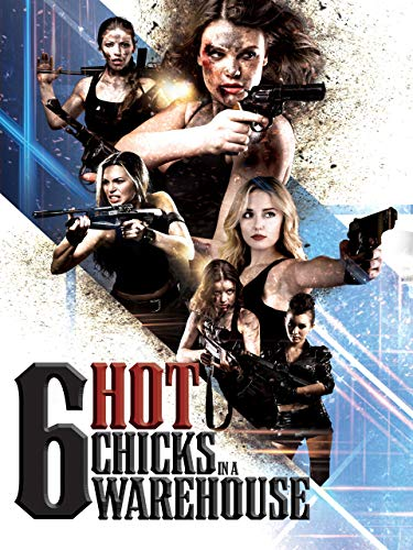 Six Hot Chicks in a Warehouse (Warehouse 6)