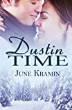 Dustin Time, June Kramin, 1926996666