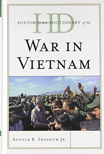 Historical Dictionary of the War in Vietnam (Historical Dictionaries of War, Revolution, and Civil Unrest) by Brand: Scarecrow Press